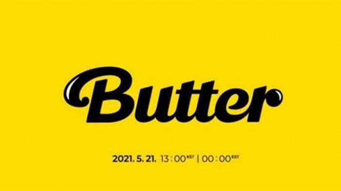 Single terbaru digital BTS bertajuk 'Butter' yang akan rilis pada 21 Mei 2021. --