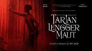 Review film lebaran 2021: Tarian Lengger Maut