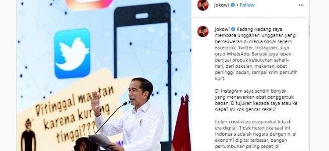 Jokowi Heran Kerap Ditawari Obat Penggemuk Badan di Instagram