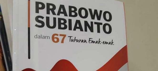 Emak-emak Luncurkan Buku tentang Prabowo: Gerakan Militan Kaum Hawa